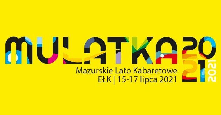 MULATKA 2021   Mazurskie Lato Kabaretowe