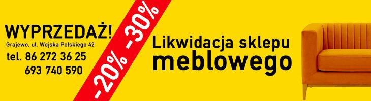 Likwidacja sklepu meblowego - taniej 20-30%