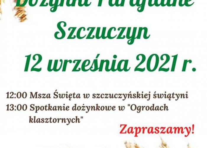 Szczuczyn: Dożynki Parafialne 2021