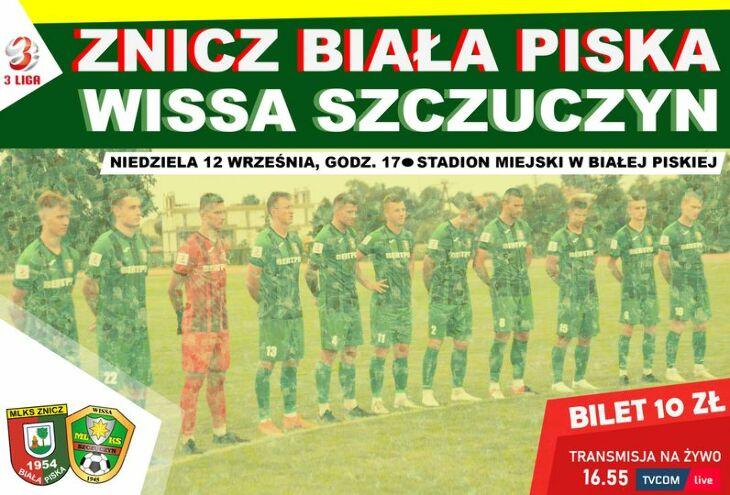 ZNICZ 1954 Biała Piska - Wissa Szczuczyn 0:0