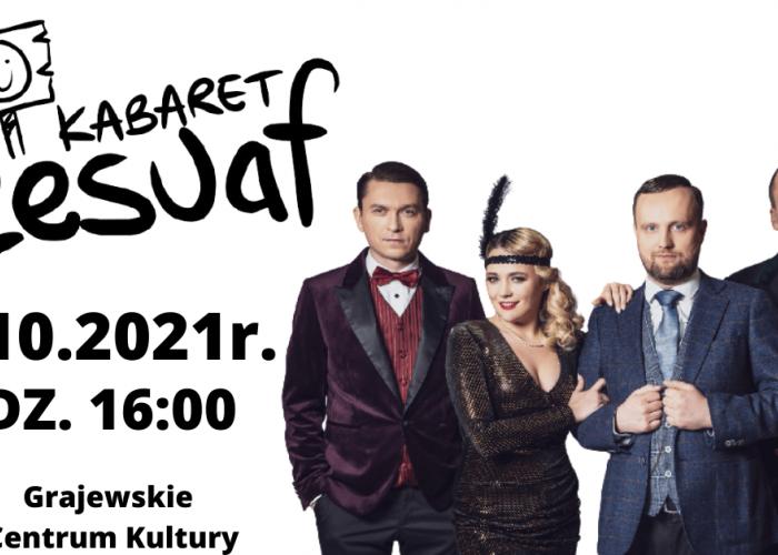 Zapraszamy na występ kabaretu Czesuaf (2.10)