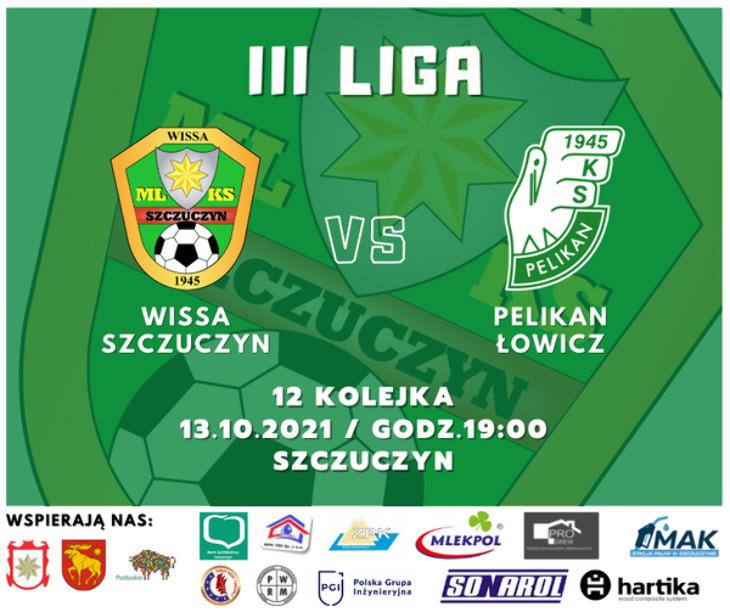 Wissa Szczuczyn - Pelikan Łowicz 0:0