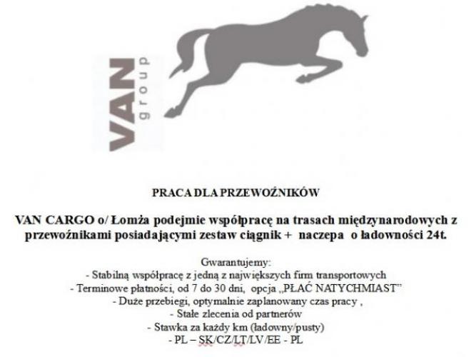 Grajewo ogłoszenia: PRACA DLA PRZEWOŹNIKÓW  VAN CARGO o/ Łomża podejmie...