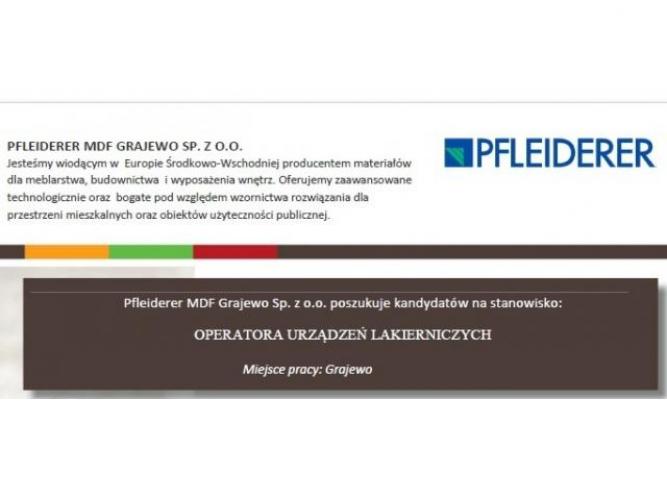 Grajewo ogłoszenia: Pfleiderer MDF Grajewo Sp. z o.o. poszukuje kandydatów na...